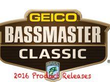 2016 Bassmaster Classic Releases