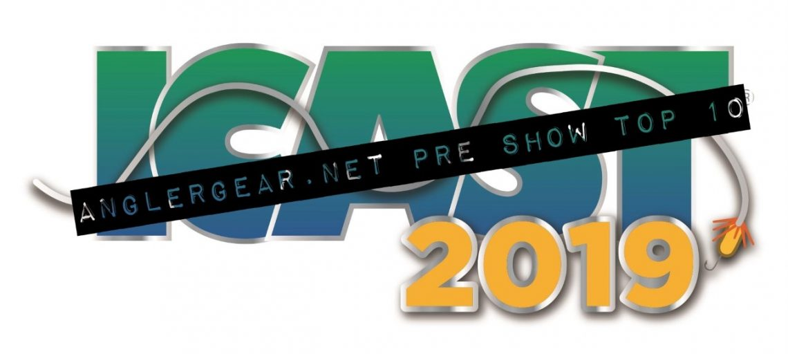 ICAST 2019: Pre Show Top 10 – Angler Gear